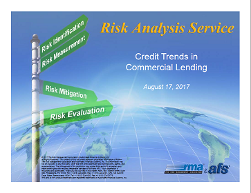 RMA/AFS 2Q2017 Credit Trends in Commercial Lending