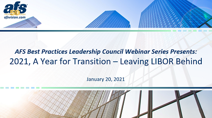 2021, A Year for Transition - Leaving LIBOR Behind